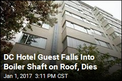 DC Hotel Guest Falls Into Boiler Shaft on Roof, Dies