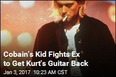 Cobain's Kid Fights Ex to Get Kurt's Guitar Back