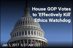 House GOP Votes to 'Effectively Kill' Own Ethics Watchdog
