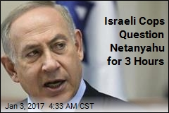 Israeli Cops Question Netanyahu for 3 Hours