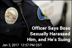Officer Says Boss Sexually Harassed Him, and He's Suing