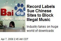 Record Labels Sue Chinese Sites to Block Illegal Music