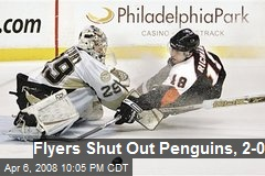 Flyers Shut Out Penguins, 2-0