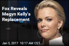 Fox Reveals Megyn Kelly's Replacement