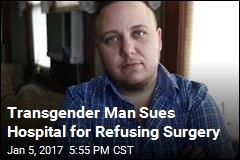 Trans Man: Catholic Hospital Denied My Hysterectomy