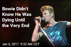 Bowie Didn't Know He Was Dying Until the Very End