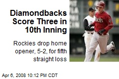 Diamondbacks Score Three in 10th Inning