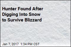 Hunter Found After Digging Into Snow to Survive Blizzard