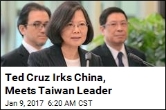 Ted Cruz Irks China, Meets Taiwan Leader