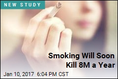 Smoking Will Soon Kill 8M a Year