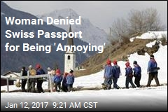 Woman Denied Swiss Passport for Being 'Annoying'