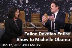 Fallon Devotes Entire Show to Michelle Obama