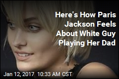 Here's How Paris Jackson Feels About White Guy Playing Her Dad