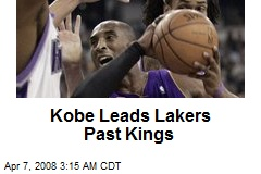 Kobe Leads Lakers Past Kings