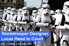 Stormtrooper Designer, Lucas Head to Court