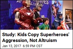 Study: Kids Copy Superheroes' Aggression, Not Altruism