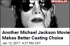 Another Michael Jackson Movie Makes Better Casting Choice