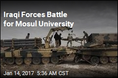 Iraqi Forces Battle for Mosul University