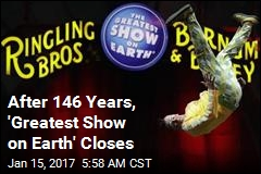 Big Top Goes Down: Ringling Bros. Circus Closing