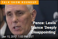 Pence: Lewis' Stance 'Deeply Disappointing'