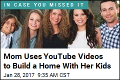 Fleeing Abusive Husband, Mom Uses YouTube to Build a Home