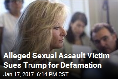 Alleged Sexual Assault Victim Sues Trump for Defamation