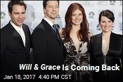 Will & Grace Is Coming Back