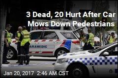 3 Dead, 20 Hurt After Car Mows Down Pedestrians