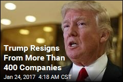 Trump Resigns From More Than 400 Companies