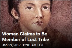 Woman Claims To Be Member of Lost Tribe