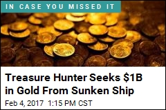 Treasure Hunter Seeks $1B in Gold From Sunken Ship