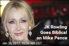 JK Rowling Goes Biblical on Mike Pence