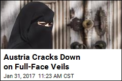 Austria Cracks Down on Full-Face Veils