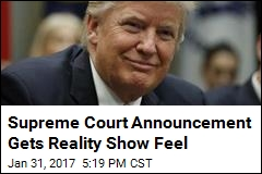 Supreme Court Announcement Gets Reality Show Feel