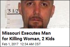 Missouri Executes Man for Killing Woman, 2 Kids