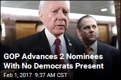 GOP Advances 2 Nominees With No Democrats Present