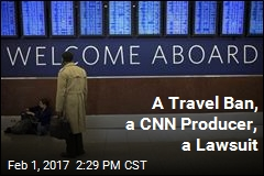 CNN Producer Sues Over Immigration Ban
