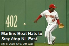 Marlins Beat Nats to Stay Atop NL East