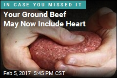 Your Ground Beef May Now Include Heart