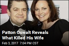 Patton Oswalt Says Heart Condition, Meds Killed Wife