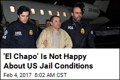 'El Chapo' Lawyers Complain About Jail Conditions