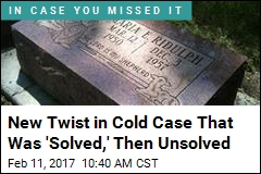 New Twist in Cold Case That Was 'Solved,' Then Unsolved