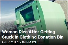Woman Dies After Getting Arm Caught in Clothing Donation Bin