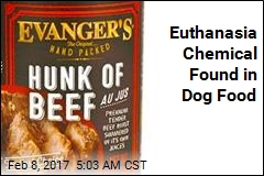 Euthanasia Chemical Found in Dog Food