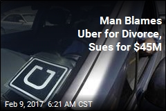 Man Blames Uber for Divorce, Sues for $45M