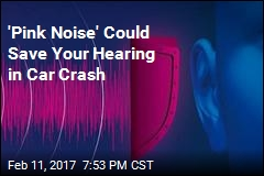 'Pink Noise' Could Save Your Hearing in Car Crash