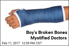 Boy's Broken Bones Mystified Doctors