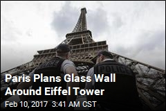Paris Plans Glass Wall Around Eiffel Tower