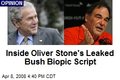 Inside Oliver Stone's Leaked Bush Biopic Script