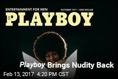 Nudity Is Back at Playboy